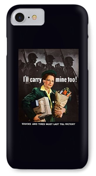 I'll Carry Mine Too IPhone Case by War Is Hell Store