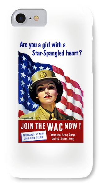Join The Wac Now - World War Two IPhone Case by War Is Hell Store