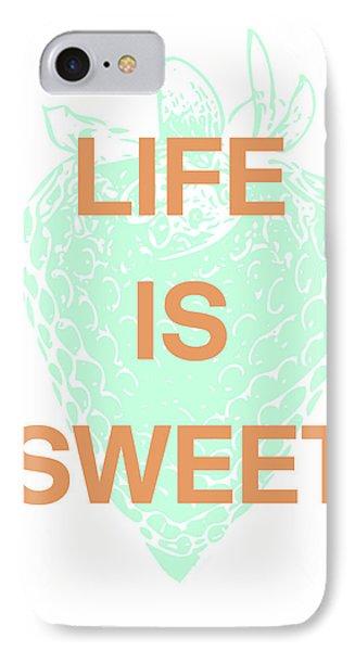Life Is Sweet- Art By Linda Woods IPhone Case by Linda Woods