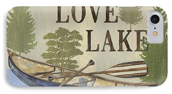 Live, Love Lake IPhone Case by Debbie DeWitt