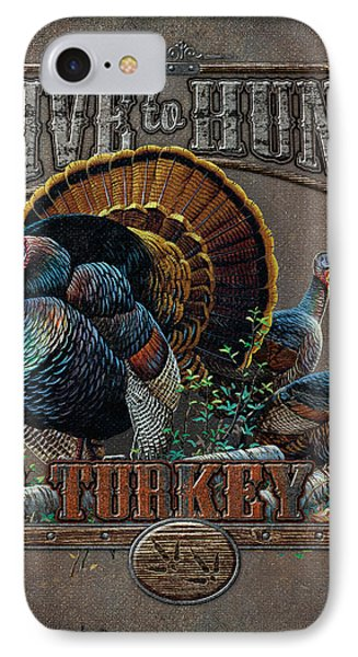 Live To Hunt Turkey IPhone Case by JQ Licensing