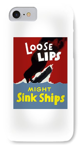 Loose Lips Might Sink Ships IPhone Case by War Is Hell Store