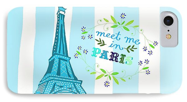 Meet Me In Paris IPhone 7 Case by Priscilla Wolfe