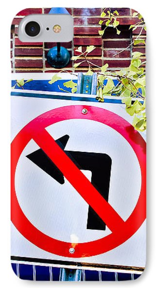 No Left Turn IPhone Case by Colleen Kammerer