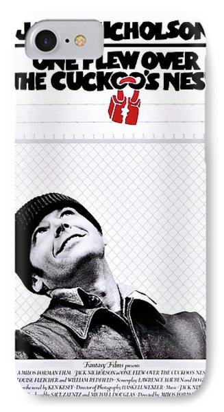 One Flew Over The Cuckoo's Nest IPhone 7 Case by Movie Poster Prints