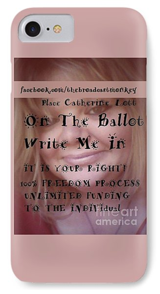 Place Catherine Lott On The Ballot 2016 Profile Image IPhone Case by Catherine Lott