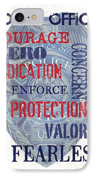 Police Inspirational 1 IPhone Case by Debbie DeWitt