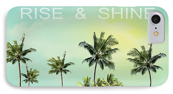 Rise And  Shine IPhone Case by Mark Ashkenazi