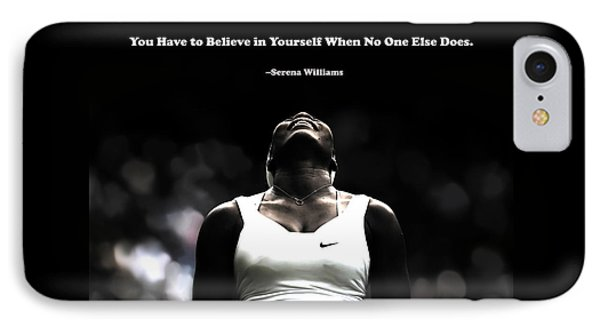 Serena Williams Quote 2a IPhone Case by Brian Reaves