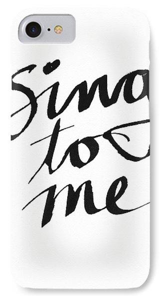 Sing To Me- Art By Linda Woods IPhone Case by Linda Woods