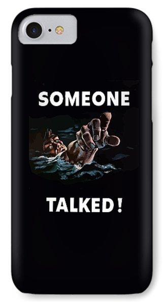 Someone Talked -- Ww2 Propaganda IPhone Case by War Is Hell Store