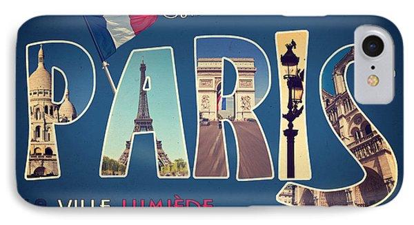 Souvernirs De Paris IPhone 7 Case by Delphimages Photo Creations