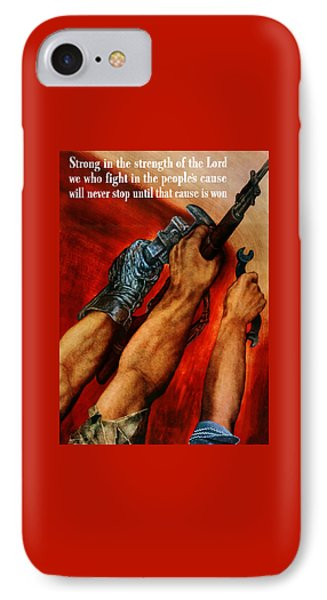 Strong Is The Strength Of The Lord IPhone Case by War Is Hell Store