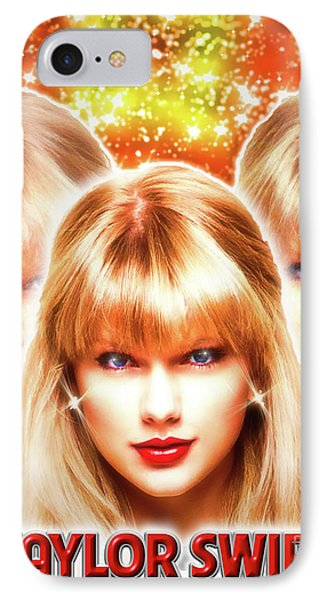 Taylor Swift - Beautiful Vision IPhone 7 Case by Robert Radmore