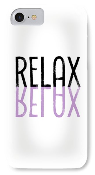 Text Art Relax - Purple IPhone Case by Melanie Viola