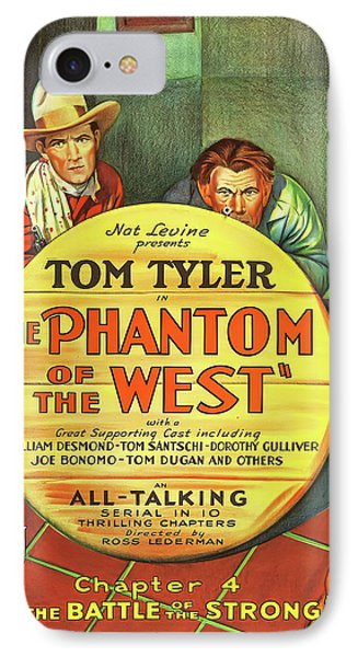 The Phantom Of The West 1931 IPhone 7 Case by Mountain Dreams