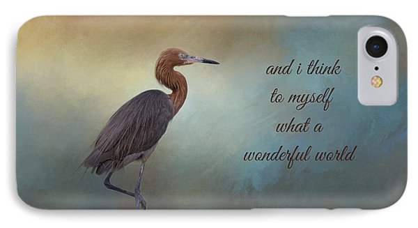 What A Wonderful World IPhone 7 Case by Kim Hojnacki