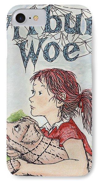 Wilbur's Woe IPhone Case by Twyla Francois