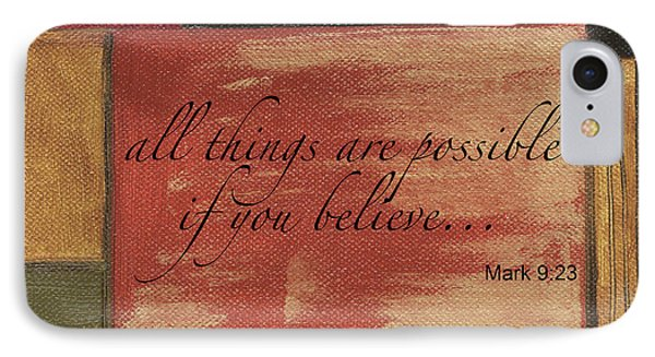 Words To Live By Believe IPhone Case by Debbie DeWitt