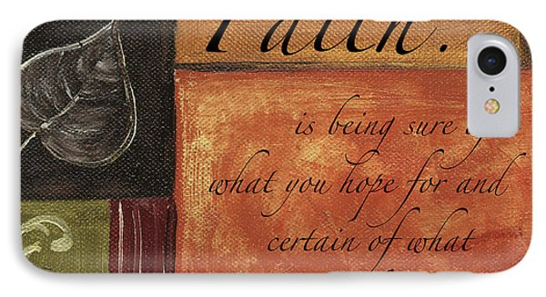 Words To Live By Faith IPhone Case by Debbie DeWitt