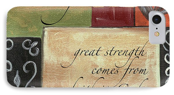 Words To Live By Strength IPhone Case by Debbie DeWitt