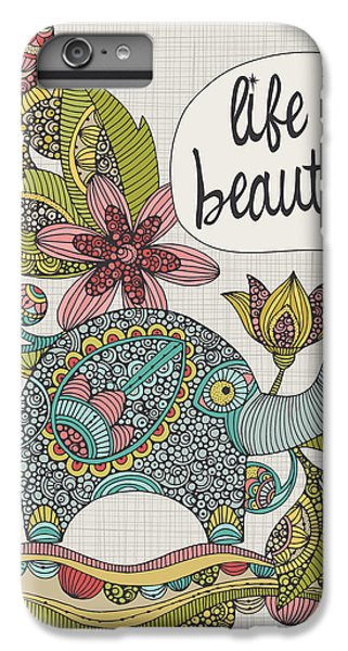 Life Is Beautiful IPhone 7 Plus Case by Valentina