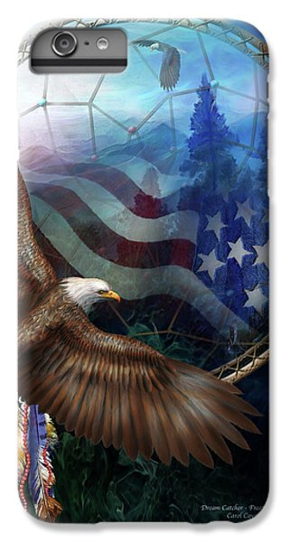 Dream Catcher - Freedom's Flight IPhone 7 Plus Case by Carol Cavalaris
