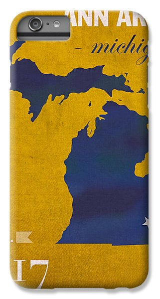 University Of Michigan Wolverines Ann Arbor College Town State Map Poster Series No 001 IPhone 7 Plus Case by Design Turnpike
