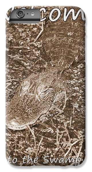 Welcome To The Swamp - Sepia IPhone 7 Plus Case by Carol Groenen