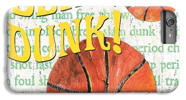 Sports Fan Basketball IPhone 7 Plus Case by Debbie DeWitt