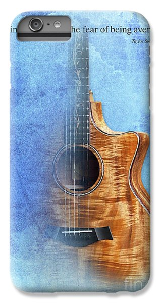 Taylor Inspirational Quote, Acoustic Guitar Original Abstract Art IPhone 7 Plus Case by Pablo Franchi