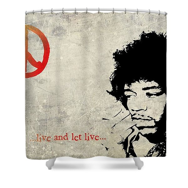 ... Live And Let Live ... Shower Curtain by Andrea Kollo