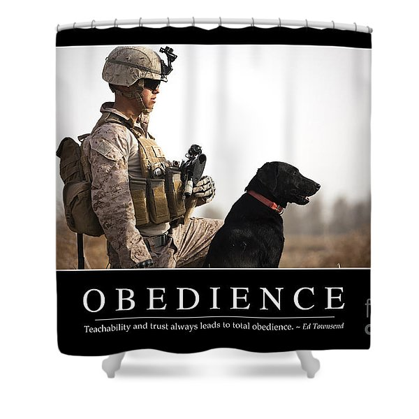 Obedience Inspirational Quote Shower Curtain by Stocktrek Images
