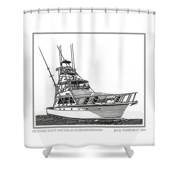 52 foot Hatteras Sportsfisherman Shower Curtain by Jack Pumphrey