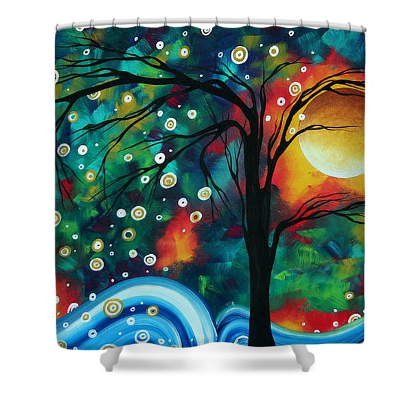 Abstract Art Original Landscape Painting Bold Circle Of Life Design Dance The Night Away By Madart Shower Curtain by Megan Duncanson