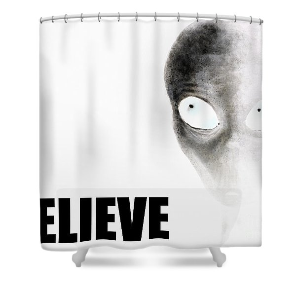 Alien Grey - Believe Inverted Shower Curtain by Pixel Chimp