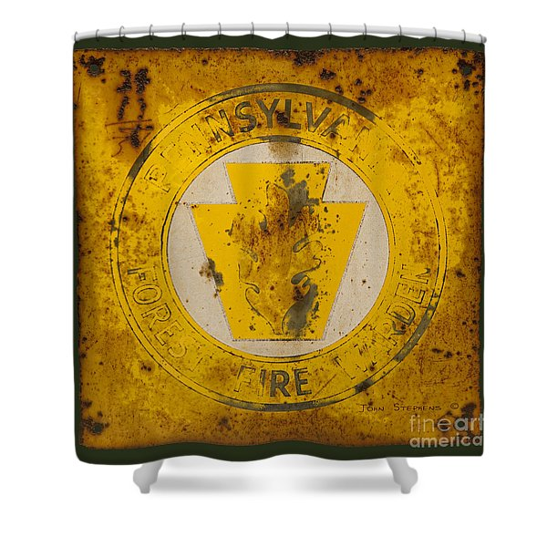 Antique Metal Pennsylvania Forest Fire Warden Sign Shower Curtain by John Stephens