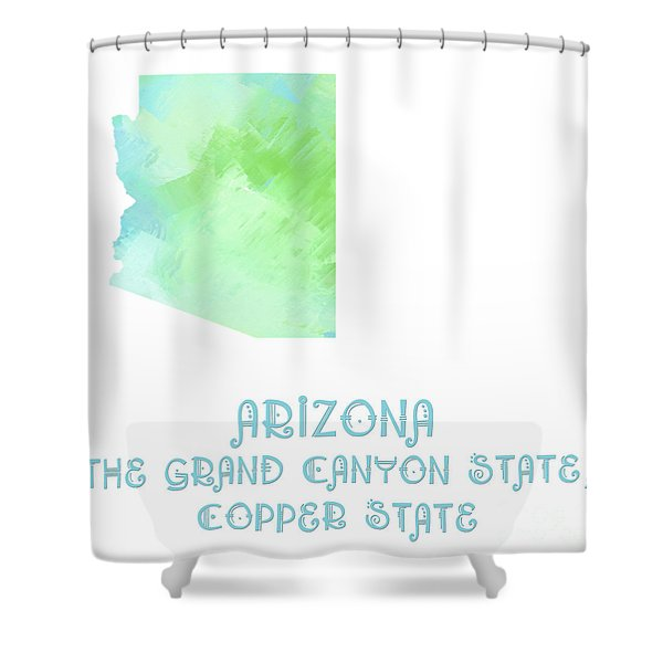 Arizona - The Grand Canyon State - Copper State - Map - State Phrase - Geology Shower Curtain by Andee Design