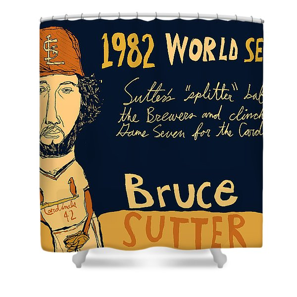 Bruce Sutter St Louis Cardinals Shower Curtain by Jay Perkins