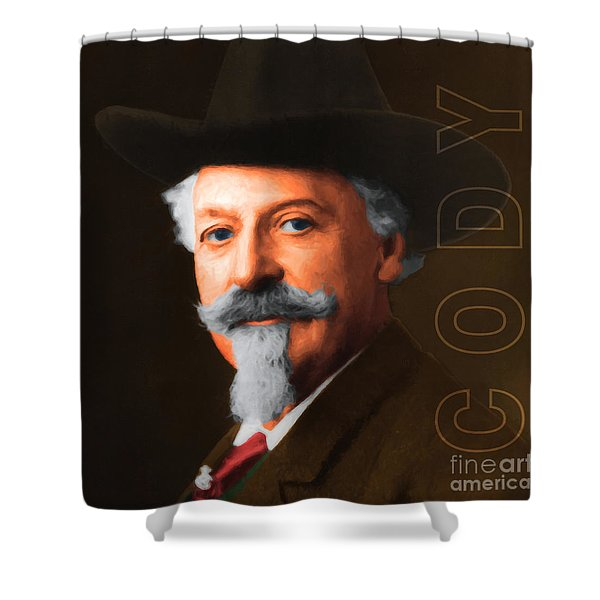 Buffalo Bill Cody 20130516 square with text Shower Curtain by Wingsdomain Art and Photography