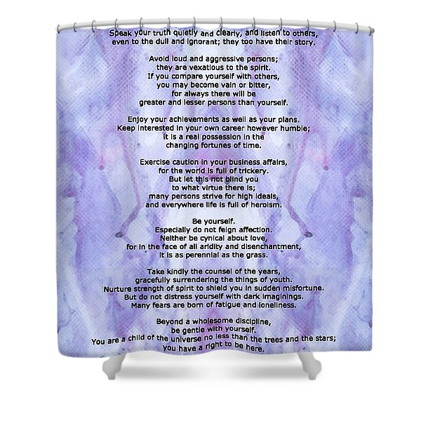 Desiderata 3 - Words Of Wisdom Shower Curtain by Sharon Cummings