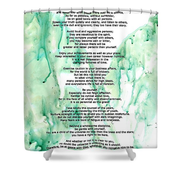 Desiderata - Words of Wisdom Shower Curtain by Sharon Cummings