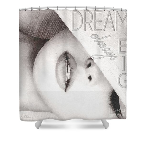 Dream Big Shower Curtain by Mo T