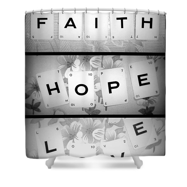 Faith Hope Love Shower Curtain by Nomad Art And  Design