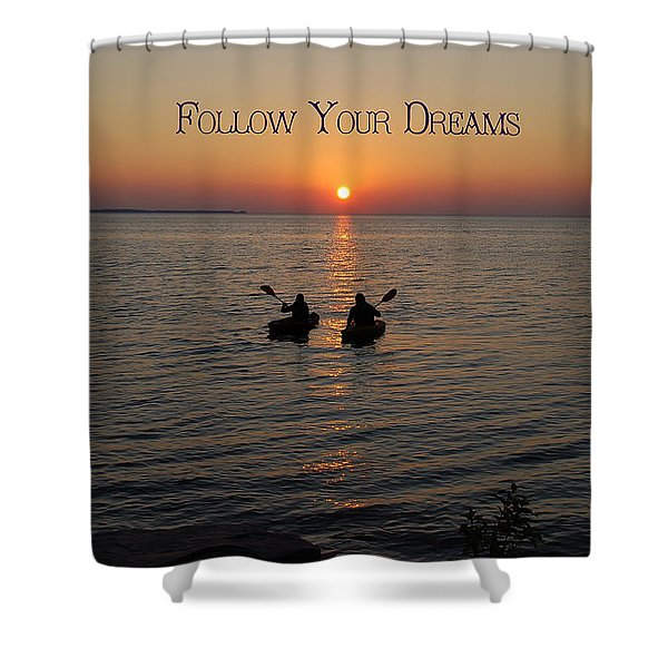 Follow Your Dreams Shower Curtain by Aimee L Maher Photography and Art