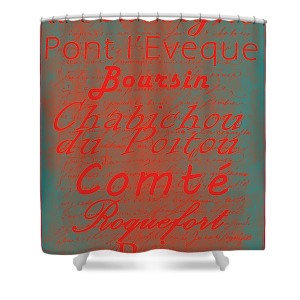 French Cheeses - 5 Shower Curtain by Paulette B Wright