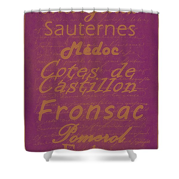 French Wines-3 - Champagne and Bordeaux Region Shower Curtain by Paulette B Wright