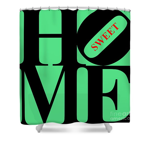 Home Sweet Home 20130713 Black Green Red Shower Curtain by Wingsdomain Art and Photography