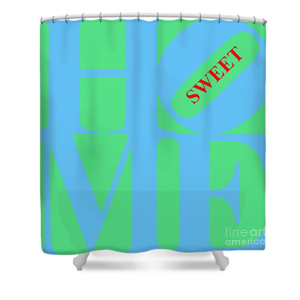 Home Sweet Home 20130713 Blue Green Red Shower Curtain by Wingsdomain Art and Photography