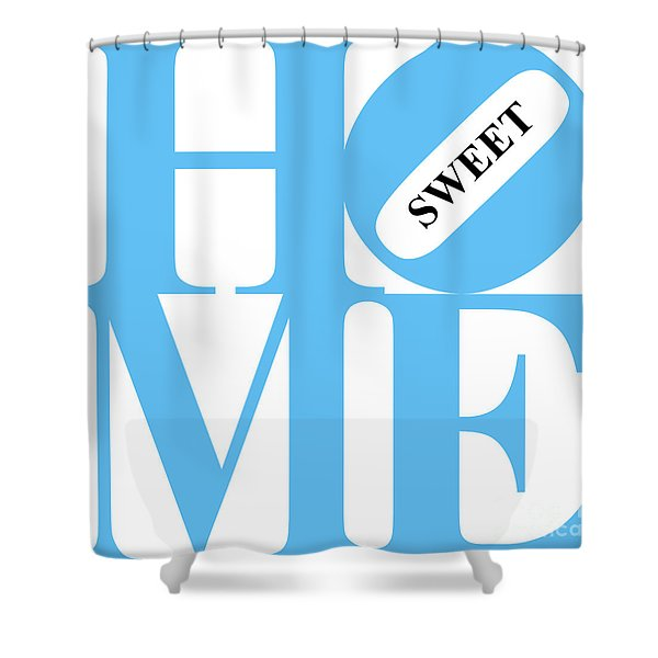 Home Sweet Home 20130713 Blue White Black Shower Curtain by Wingsdomain Art and Photography